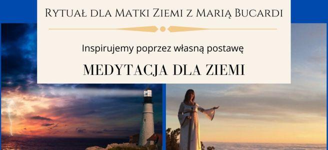 12 Rytuał dla Matki Ziemi z Maria Bucardi, medytacja dla Ziemi w pełnię księżyca