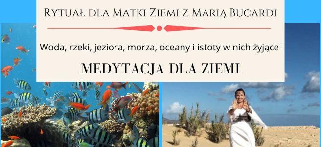 15 Rytuał dla Matki Ziemi z Maria Bucardi, medytacja dla Ziemi w pełnię księżyca
