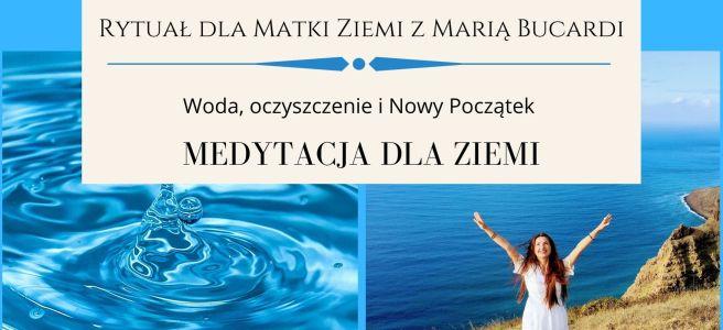20 Rytuał dla Matki Ziemi z Maria Bucardi, medytacja dla Ziemi w pełnię księżyca