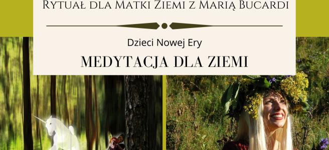 24 Rytual dla Matki Ziemi medytacja z Maria Bucardi
