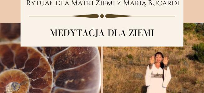 28 Rytual dla Matki Ziemi medytacja z Maria Bucardi