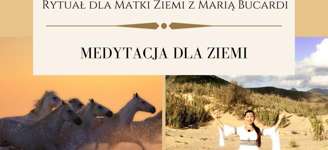 31 Rytual dla Matki Ziemi medytacja z Maria Bucardi