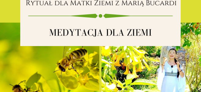 32 Rytual dla Matki Ziemi medytacja z Maria Bucardi
