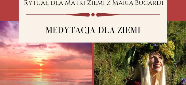 33 Rytual dla Matki Ziemi medytacja z Maria Bucardi