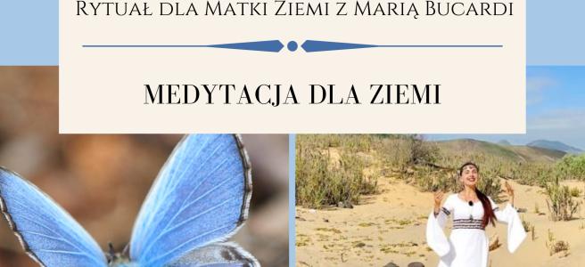 34 Rytual dla Matki Ziemi medytacja z Maria Bucardi