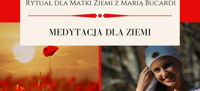 35 Rytual dla Matki Ziemi medytacja z Maria Bucardi