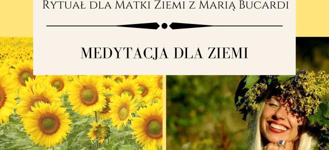41 Rytual dla Matki Ziemi medytacja z Maria Bucardi