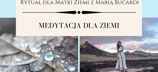 42 Rytual dla Matki Ziemi medytacja z Maria Bucardi