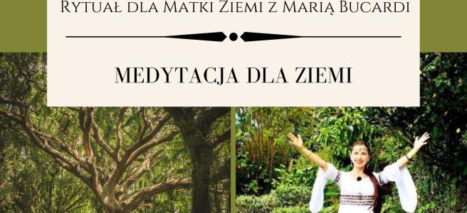 47 Rytual dla Matki Ziemi medytacja z Maria Bucardi