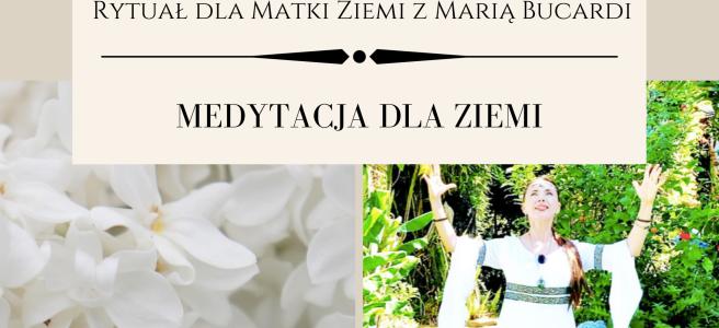 51 Rytual dla Matki Ziemi medytacja z Maria Bucardi