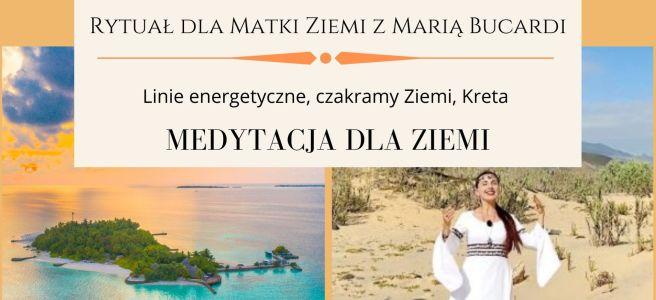 8 Rytuał dla Matki Ziemi z Maria Bucardi, medytacja dla Ziemi w pełnię księżyca