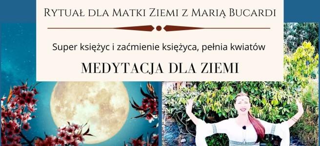98 Rytual-dla-Matki-Ziemi-Maria-Bucardi, pomoc, pełnia księżyca, medytacja